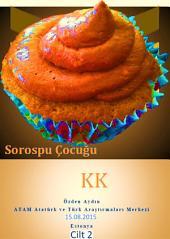 SOROSPU ÇOCUĞU: KK