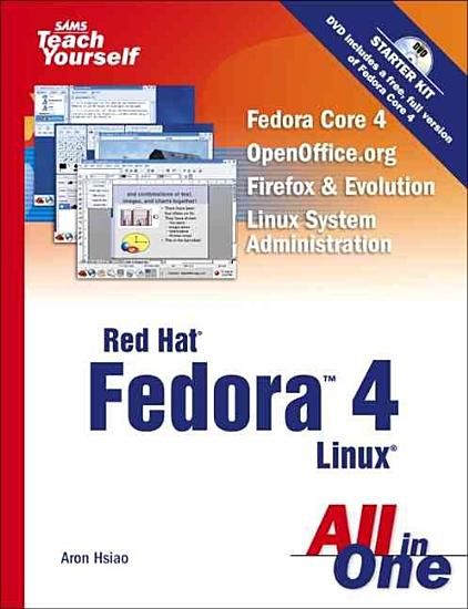 Sams Teach Yourself Red Hat Fedora 4 Linux All in One PDF
