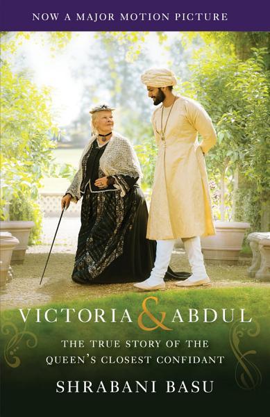 Download Victoria   Abdul  Movie Tie In  Book