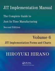 JIT Implementation Manual    The Complete Guide to Just In Time Manufacturing PDF