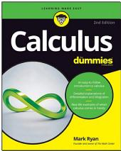 Calculus For Dummies: Edition 2