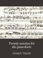 Twenty sonatas for the pianoforte