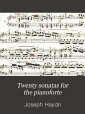 Twenty sonatas for the pianoforte: Volume 1