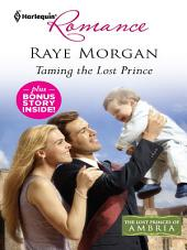 Taming the Lost Prince & Keeping Her Baby's Secret