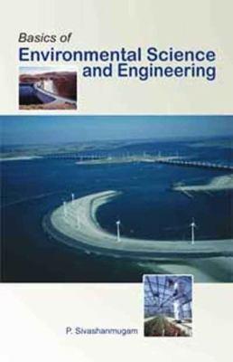 Basics of Environmental Science and Engineering PDF