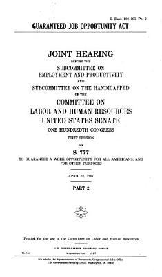 Guaranteed Job Opportunity Act  April 28  1987