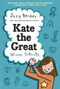 Kate the Great Winner Takes All Book