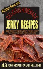 Delicious Homemade Jerky Recipes
