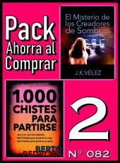 Pack Ahorra al Comprar 2 (Nº 082): 1000 Chistes para partirse & El Misterio de los Creadores de Sombras