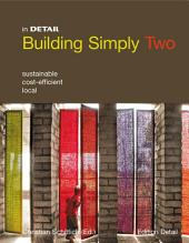 Building simply two: Sustainable, cost-efficient, local
