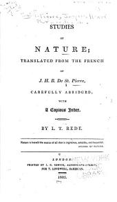 Studies of Nature: Translated from the French of J.H.B. De St. Pierre, Carefully Abridged ...