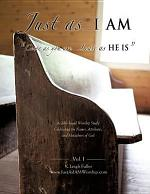 Just As ... I Am
