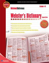 Webster's Dictionary, Grades 4 - 8: Second Edition