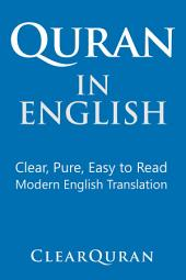 Quran in English: Clear, Pure, Easy to Read