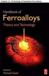 Handbook of Ferroalloys: Chapter 13. Technology of Vanadium Ferroalloys