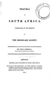 Travels in South Africa: Undertaken at the Request of the Missionary Society