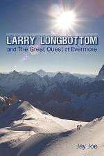 Larry Longbottom and the Great Quest of Evermore
