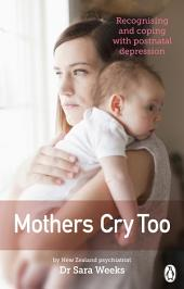 Mothers Cry Too