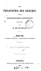 Die Philosophie der Griechen. 3 Theile [in 4]. 3 Theile [in 5].