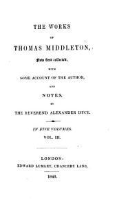 The Works of Thomas Middleton,