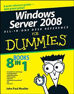 Windows Server 2008 All In One Desk Reference For Dummies PDF