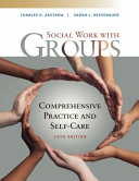 Empowerment Series  Social Work with Groups  Comprehensive Practice and Self Care PDF