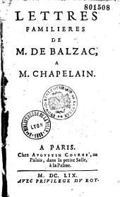 Lettres familieres de M. De Balzac a M. Chapelain
