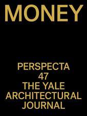 Perspecta 47: Money
