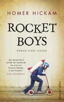 Rocket Boys   Roman einer Jugend PDF
