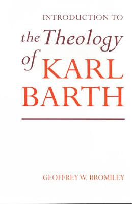 Introduction to the Theology of Karl Barth PDF