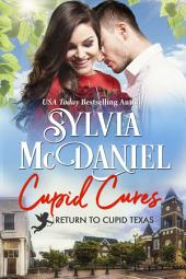 Cupid Cures: Small Town Western Contemporary
