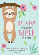 Read and Pray Through the Bible in a Year  Girl   3 Minute Devotions   Prayers for Morning and Evening for Girls PDF