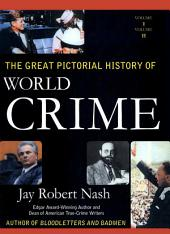 The Great Pictorial History of World Crime: Volume 2