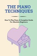 The Piano Techniques