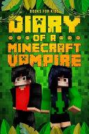 Diary of a Minecraft Vampire
