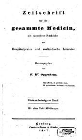 Zeitschrift für die gesammte Medicin: mit besonderer Rücksicht auf Hospitalpraxis und ausländische Literatur, Band 35
