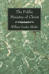 The Public Ministry of Christ