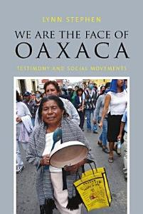 We Are the Face of Oaxaca PDF