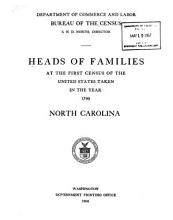 Heads of Families at the First Census of the United States Taken in the Year 1790  North Carolina PDF