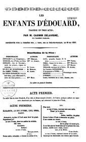 Les enfants d'Edouard: tragédie en trois actes, représentée pour la première fois... le 18 mai 1833