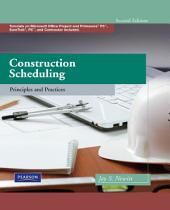 Construction Scheduling: Principles and Practices, Edition 2