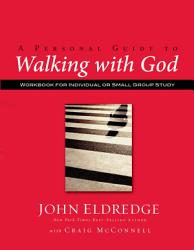 A Personal Guide To Walking With God Book PDF