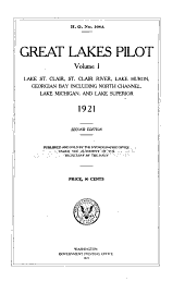 Great Lakes pilot: including north channel, Lake Michigan, and Lake Superior. Lake St. Clair, St. Clair River, Lake Huron, Georgian Bay, Volume 1