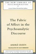 The Fabric of Affect in the Psychoanalytic Discourse