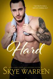 Hard: A Bad Boy Romance