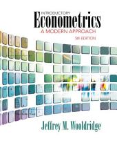 Introductory Econometrics: A Modern Approach: Edition 5