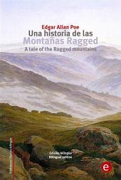 Una historia de las montañas Ragged/A tale of the Ragged mountains