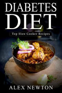 Diabetes Diet   Top Slow Cooker Recipes Book