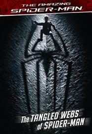 The Amazing Spider Man  The Tangled Webs Of Spider Man