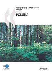 OECD Economic Surveys: Poland 2008 (Polish version)
